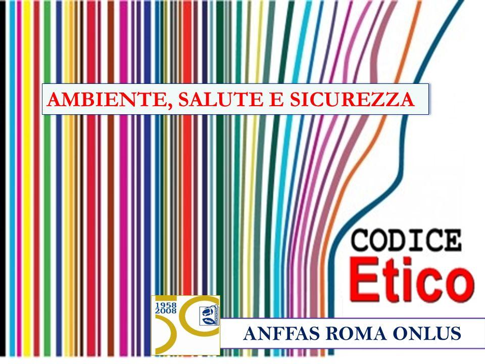 ANFFAS ROMA ONLUS AMBIENTE, SALUTE E SICUREZZA