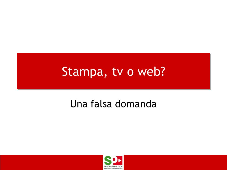 Stampa, tv o web? Una falsa domanda