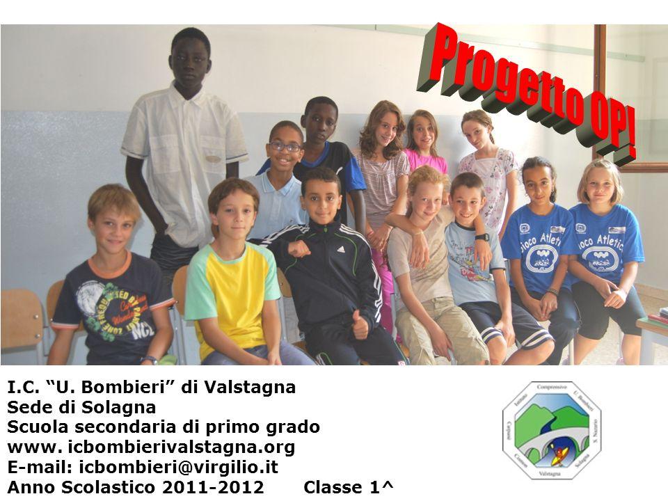 I.C. U. Bombieri di Valstagna Sede di Solagna Scuola secondaria di primo grado www. icbombierivalstagna.org E-mail: icbombieri@virgilio.it Anno Scolas