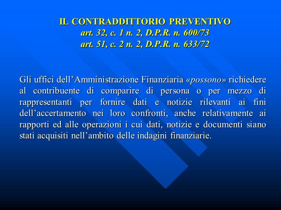IL CONTRADDITTORIO PREVENTIVO art. 32, c. 1 n. 2, D.P.R.
