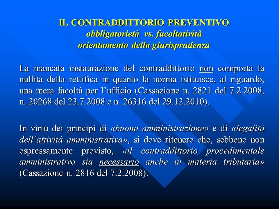 IL CONTRADDITTORIO PREVENTIVO obbligatorietà vs.