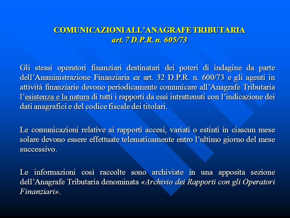 COMUNICAZIONI ALLANAGRAFE TRIBUTARIA art. 7 D.P.R.