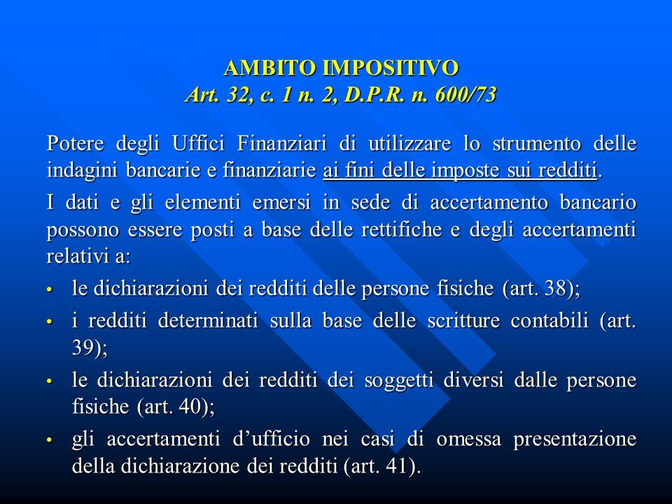 EFFETTI DELLE INDAGINI BANCARIE AI FINI DELLACCERTAMENTO (art.