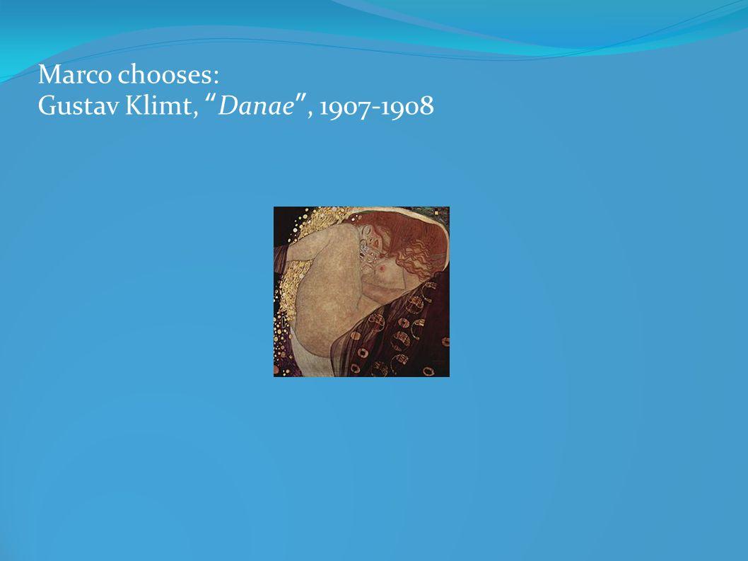 Marco chooses: Gustav Klimt, Danae, 1907-1908