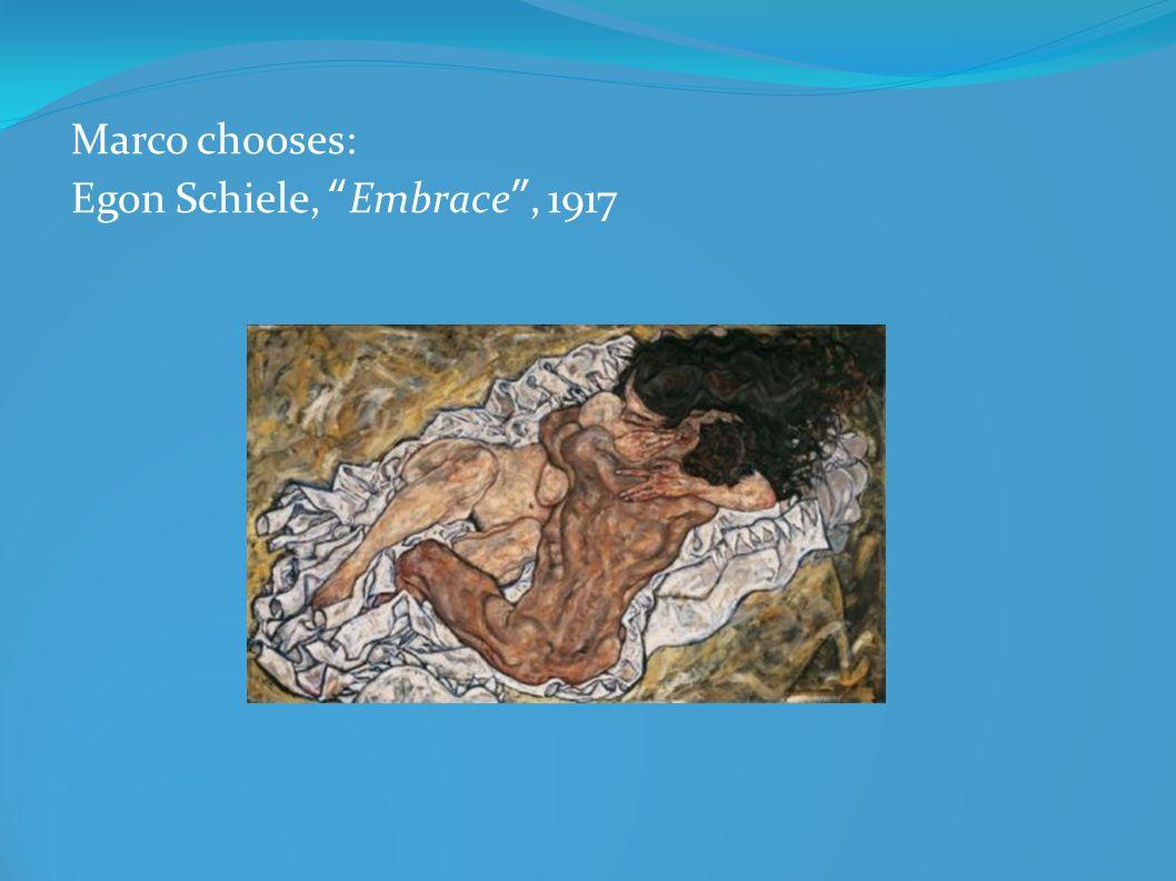 Marco chooses: Egon Schiele, Embrace, 1917