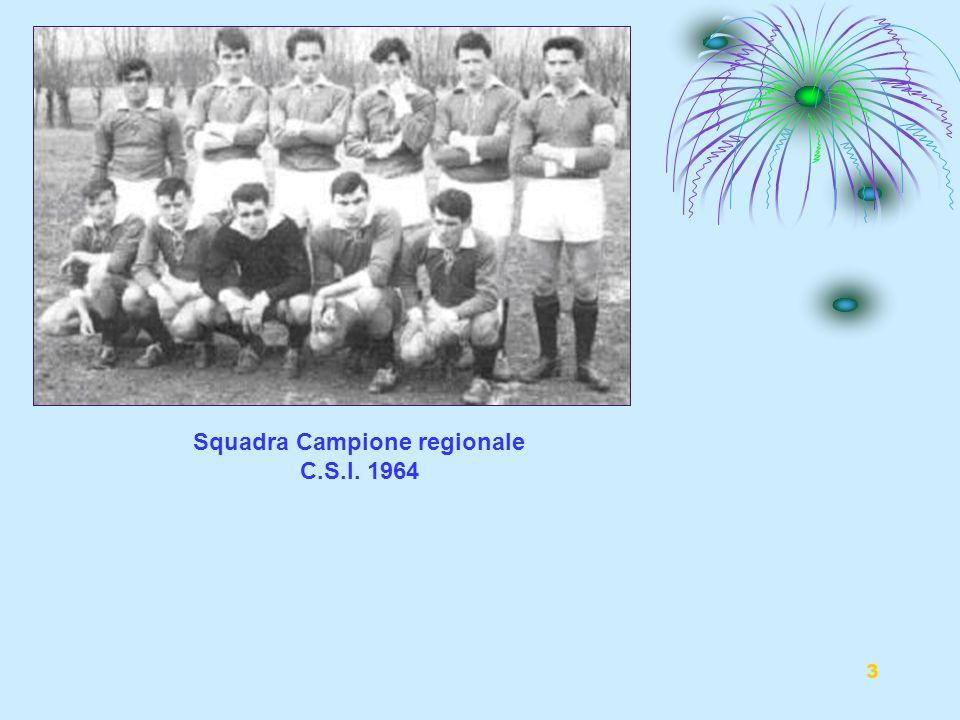3 Squadra Campione regionale C.S.I. 1964