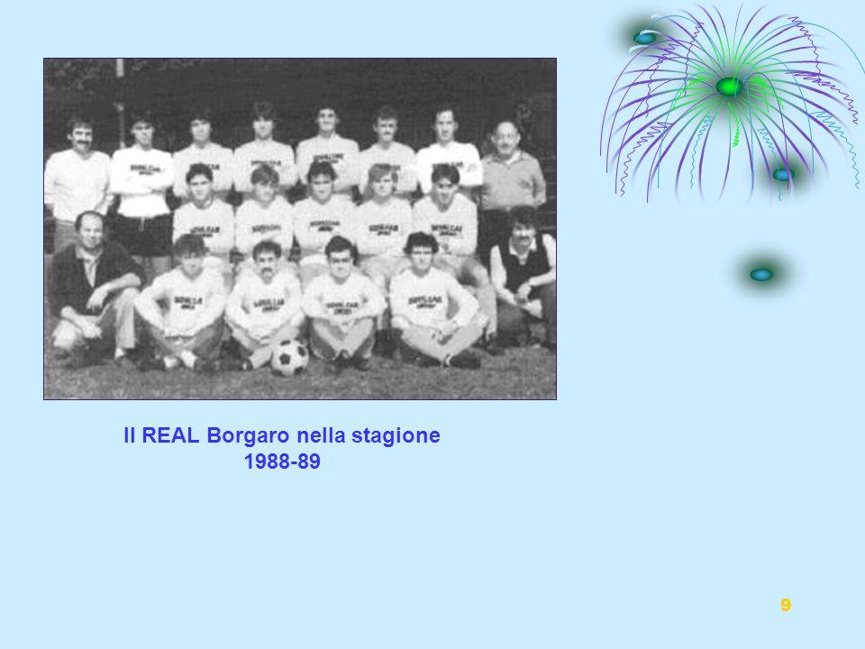 9 Il REAL Borgaro nella stagione 1988-89