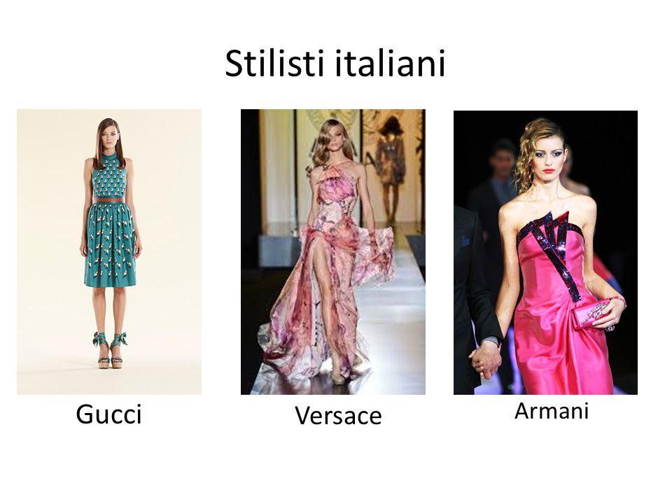 Stilisti italiani Gucci Versace Armani