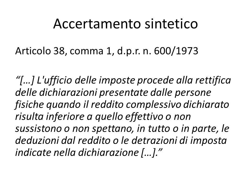 Accertamento sintetico Articolo 38, comma 1, d.p.r.
