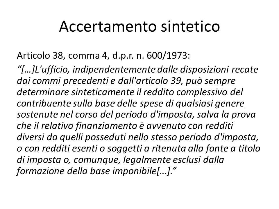 Accertamento sintetico Articolo 38, comma 4, d.p.r.