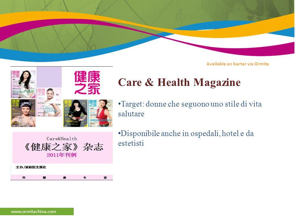 afaqs Reporter www.ormitachina.com Available on barter via Ormita Care & Health Magazine Target: donne che seguono uno stile di vita salutare Disponibile anche in ospedali, hotel e da estetisti