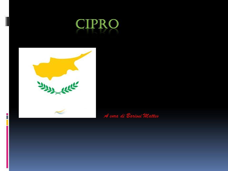 NOTIZIE SUL CIPRO Cipro è la terza isola più estesa del Mediterraneo e l unica nel continente asiatico (e non europeo come viene detto talvolta), si trova a sud delle coste turche ed est di quelle siriane.