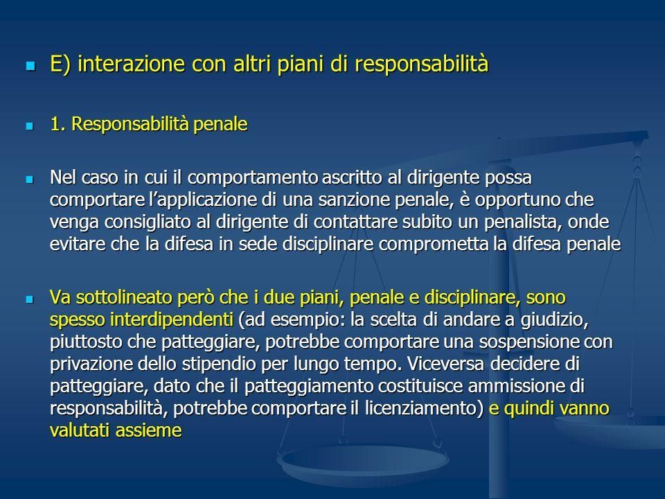 E) interazione con altri piani di responsabilità E) interazione con altri piani di responsabilità 1. Responsabilità penale 1. Responsabilità penale Ne