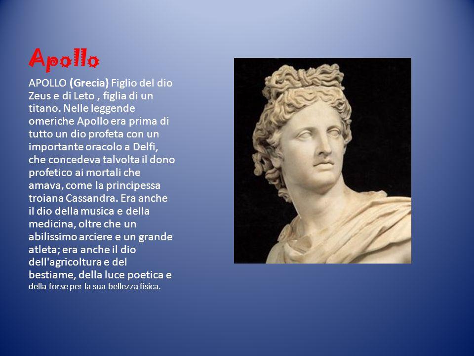 Apollo APOLLO (Grecia) Figlio del dio Zeus e di Leto, figlia di un titano. Nelle leggende omeriche Apollo era prima di tutto un dio profeta con un imp
