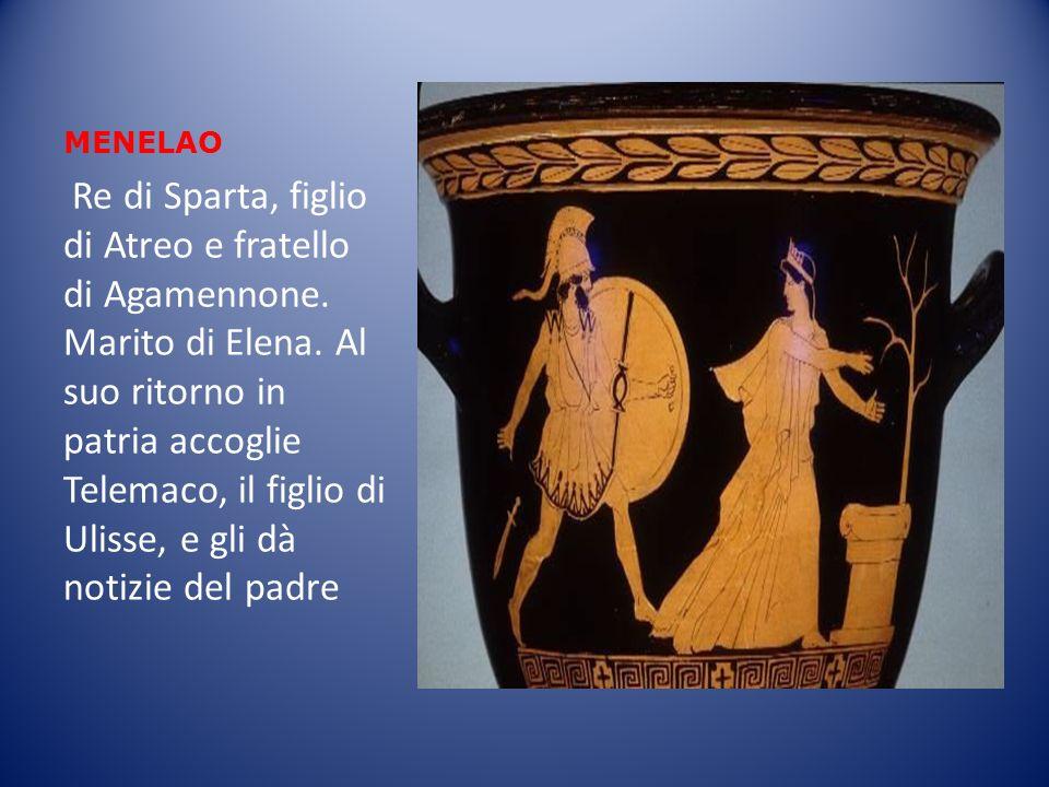 ACHILLE Figlio di Peleo e della ninfa Tetide, è il più veloce degli eroi greci, invulnerabile eccetto che nel tallone.
