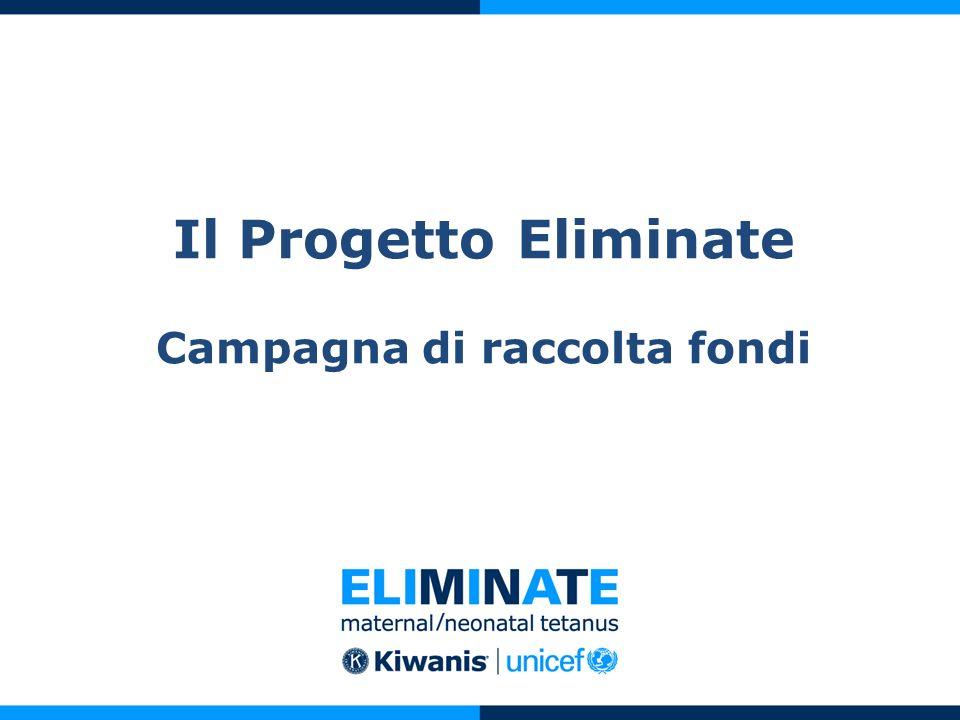Il Progetto Eliminate Campagna di raccolta fondi