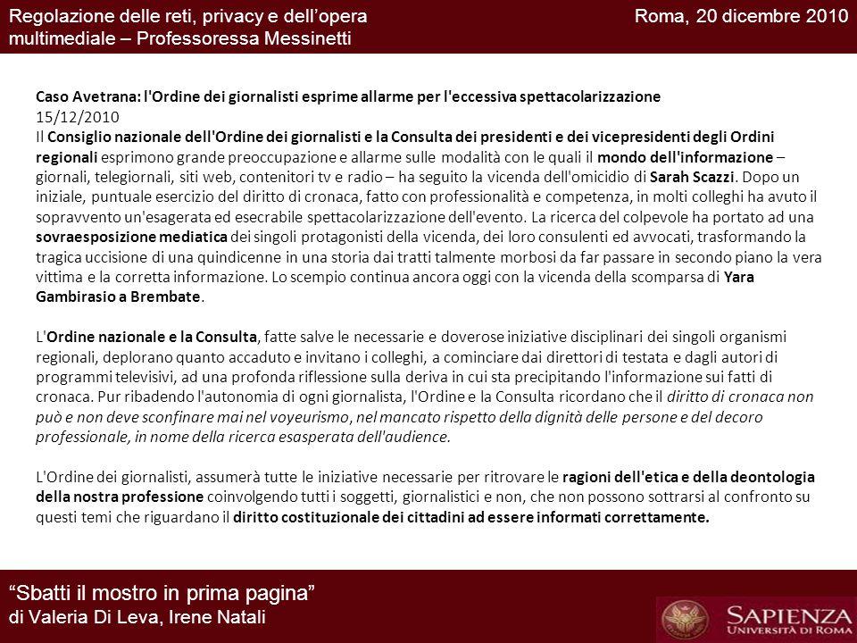 Art. 27 comma 2 Limputato non è considerato colpevole sino alla condanna definitiva Sbatti il mostro in prima pagina di Valeria Di Leva, Irene Natali