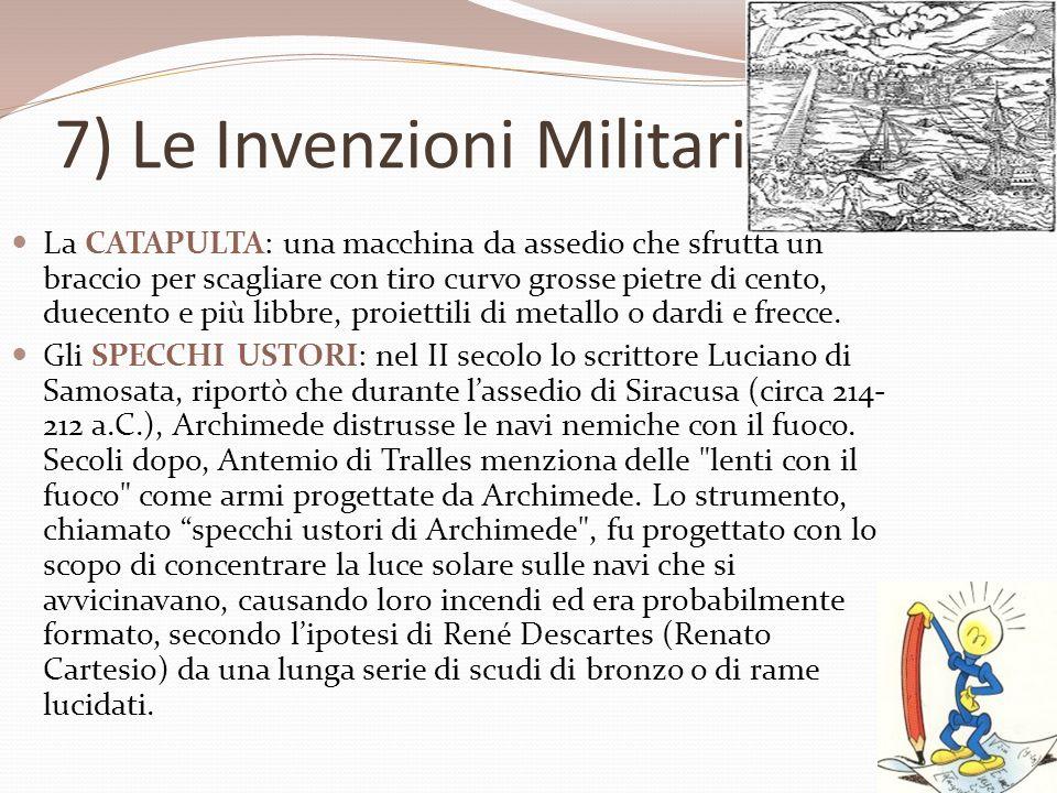 La CATAPULTA: una macchina da assedio che sfrutta un braccio per scagliare con tiro curvo grosse pietre di cento, duecento e più libbre, proiettili di