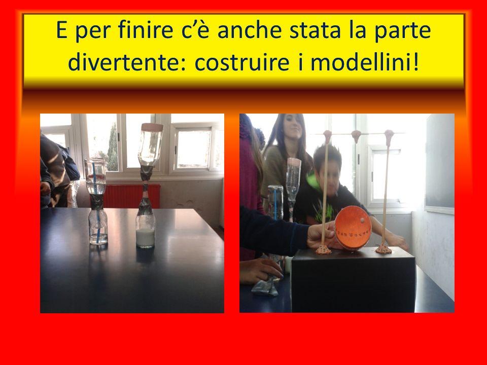 E per finire cè anche stata la parte divertente: costruire i modellini!