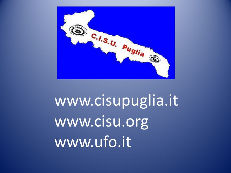 www.cisupuglia.it www.cisu.org www.ufo.it
