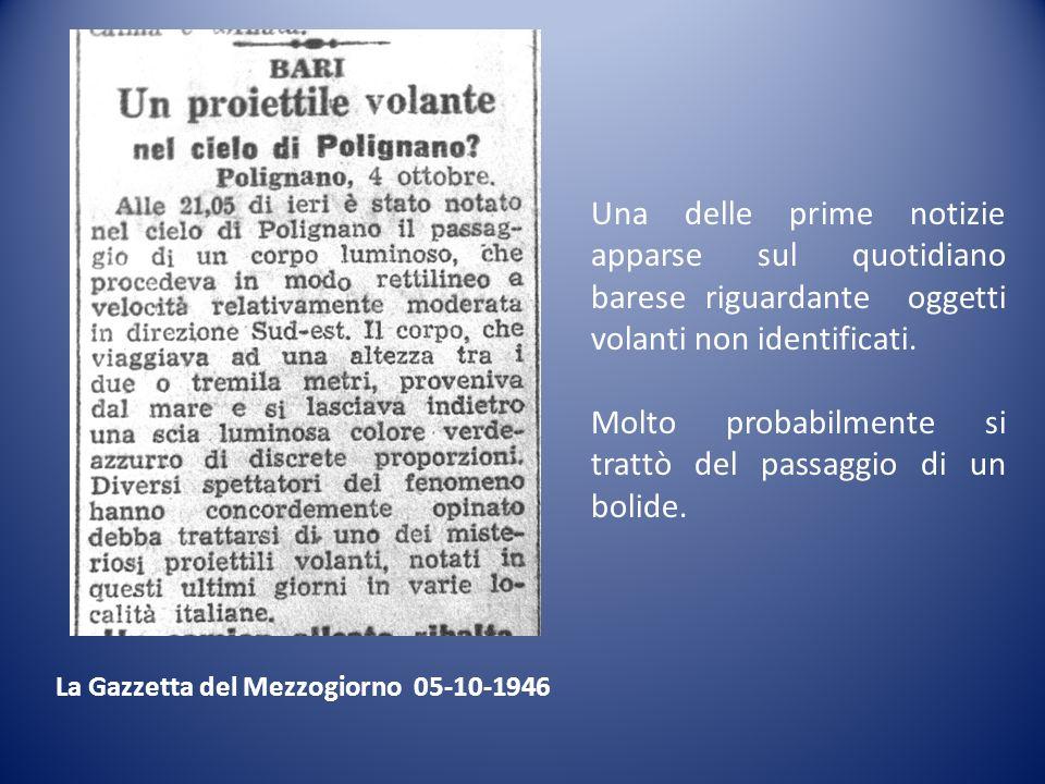 La Gazzetta del Mezzogiorno 05-10-1946 Una delle prime notizie apparse sul quotidiano barese riguardante oggetti volanti non identificati. Molto proba