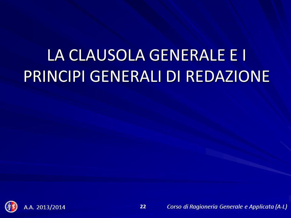LA CLAUSOLA GENERALE E I PRINCIPI GENERALI DI REDAZIONE A.A.