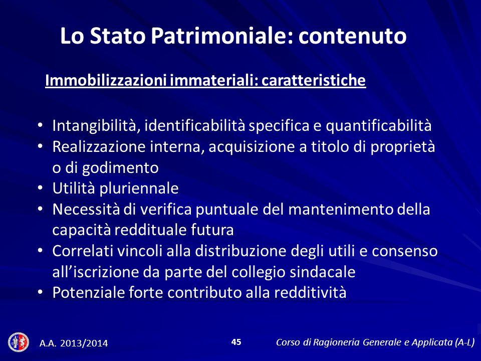 Immobilizzazioni immateriali: caratteristiche Lo Stato Patrimoniale: contenuto A.A.