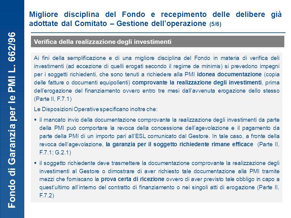 Fondo di Garanzia per le PMI L. 662/96 27 Migliore disciplina del Fondo e recepimento delle delibere già adottate dal Comitato – Gestione delloperazio