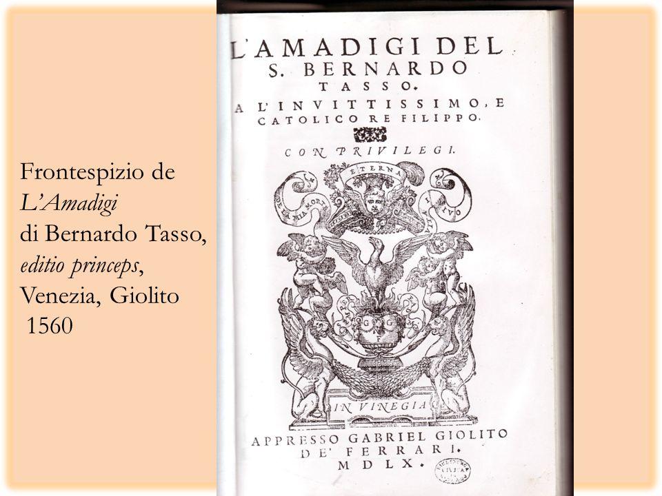 Frontespizio de LAmadigi di Bernardo Tasso, editio princeps, Venezia, Giolito 1560