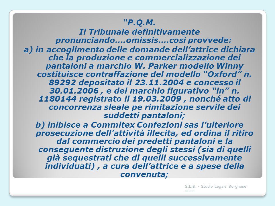 P.Q.M. Il Tribunale definitivamente pronunciando….omissis….così provvede: a) in accoglimento delle domande dellattrice dichiara che la produzione e co