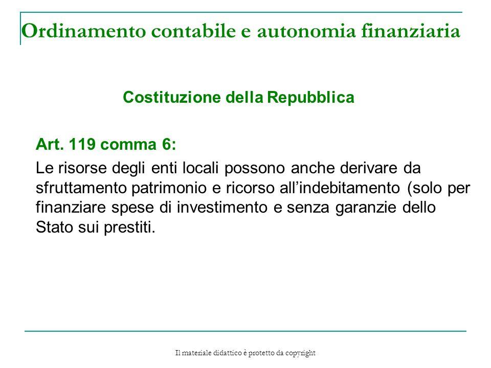 Ordinamento contabile e autonomia finanziaria Costituzione della Repubblica Art.