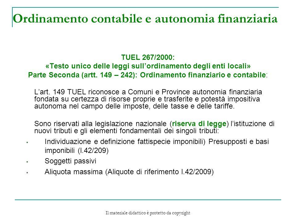 Ordinamento contabile e autonomia finanziaria TUEL 267/2000: «Testo unico delle leggi sullordinamento degli enti locali» Parte Seconda (artt.