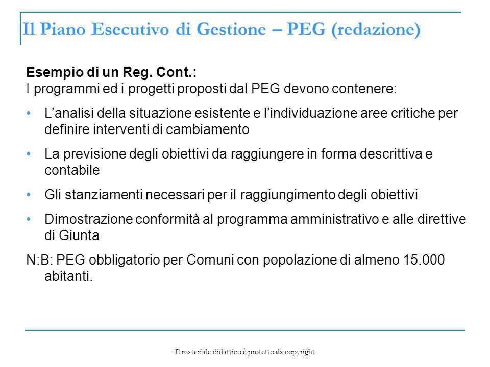 Il Piano Esecutivo di Gestione – PEG (redazione) Esempio di un Reg.