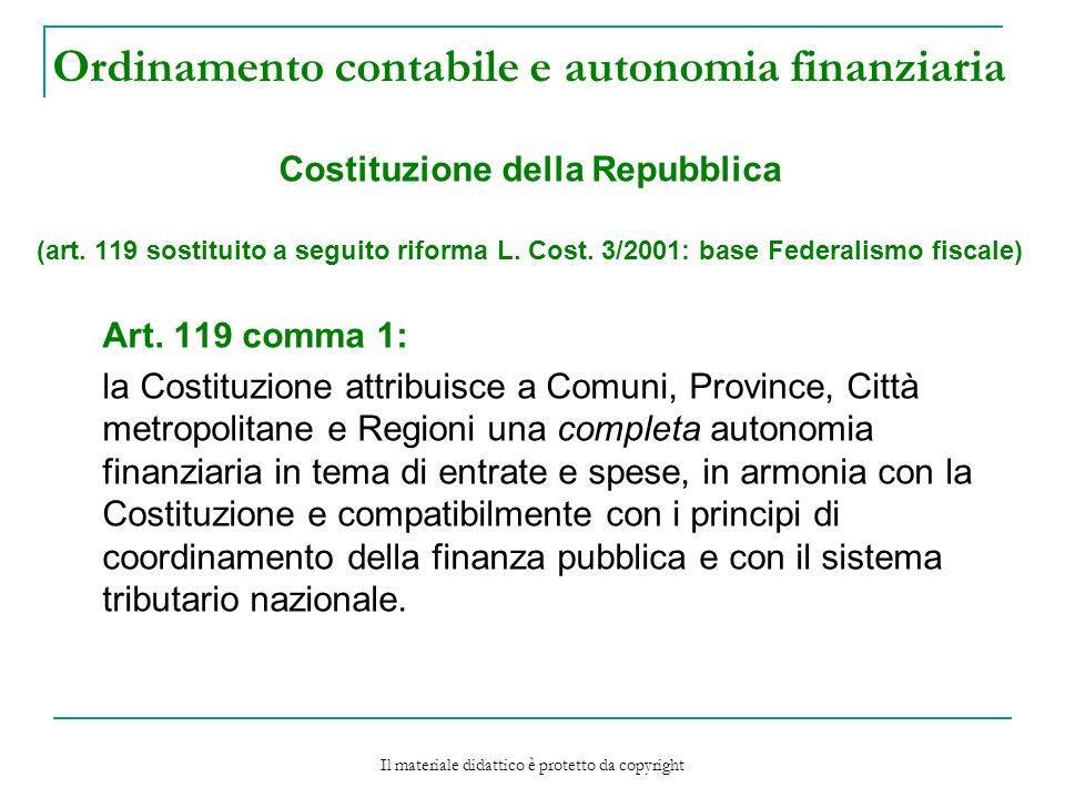 Ordinamento contabile e autonomia finanziaria Costituzione della Repubblica (art.