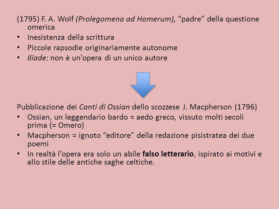 LA CRITICA ANALITICA Da Wolf in poi comparvero teorie più analitiche che dominarono l omerologia dell 800 e del primo 900.