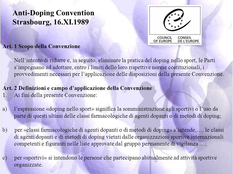 dal 1968 furono introdotti i primi controlli anti-doping l Italia è stata fra le prime nazioni a preoccuparsi del problema già dal 1954; nel 1961 vien