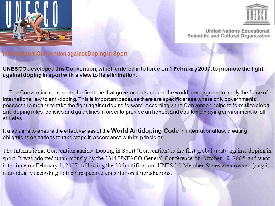 attualmente tutti i Governi (163) e quasi la totalità delle federazioni e organizzazioni sportive internazionali hanno aderito al codice WADA storia d