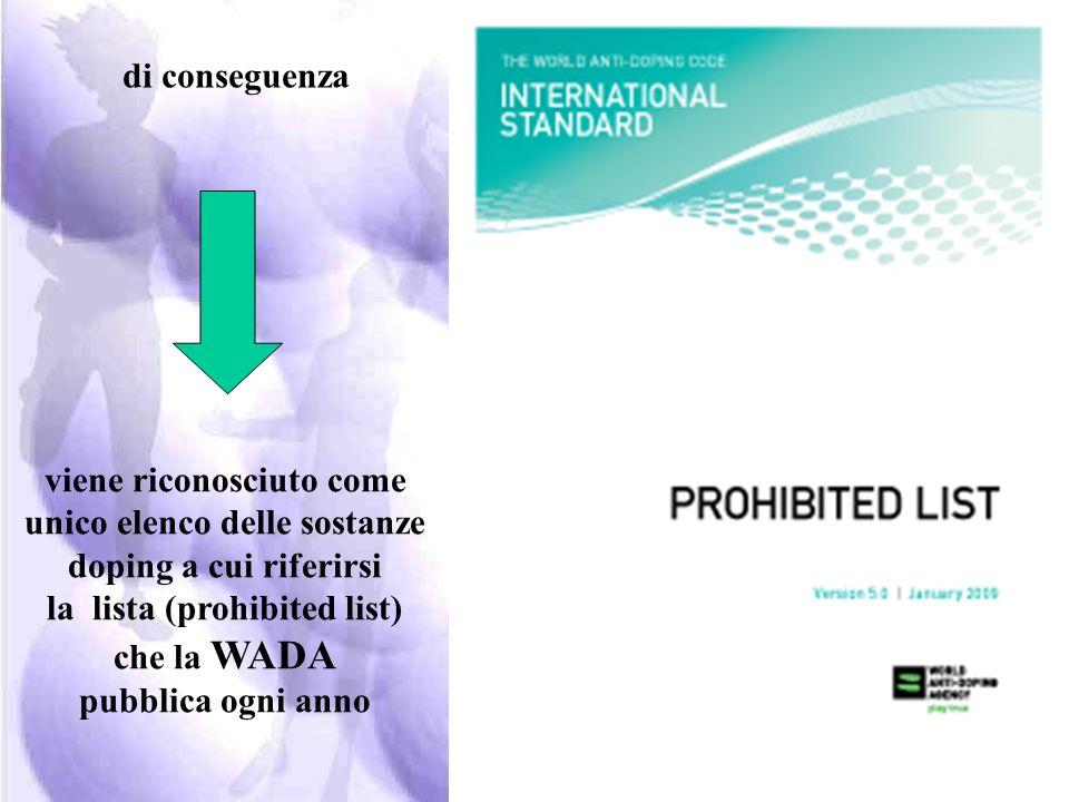 si riconosce di fatto i criteri stabiliti dalla WADA per accreditare i laboratori antidoping di conseguenza
