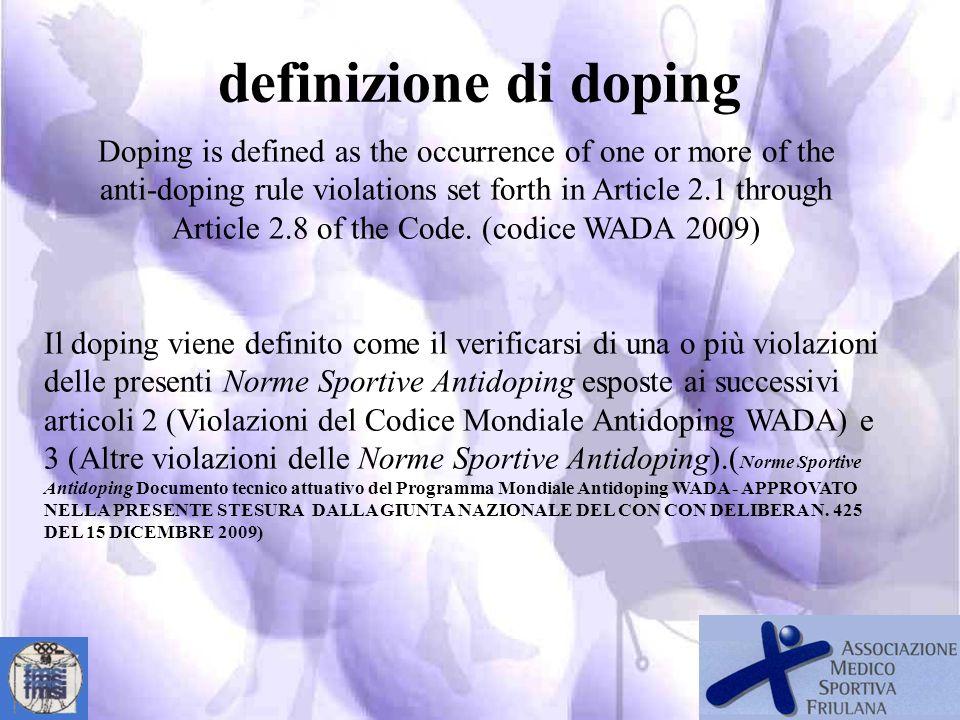 Il doping consiste nellimpiego di una sostanza vietata, dei suoi metaboliti o markers in un campione biologico dellatleta Regolamento dellattività ant