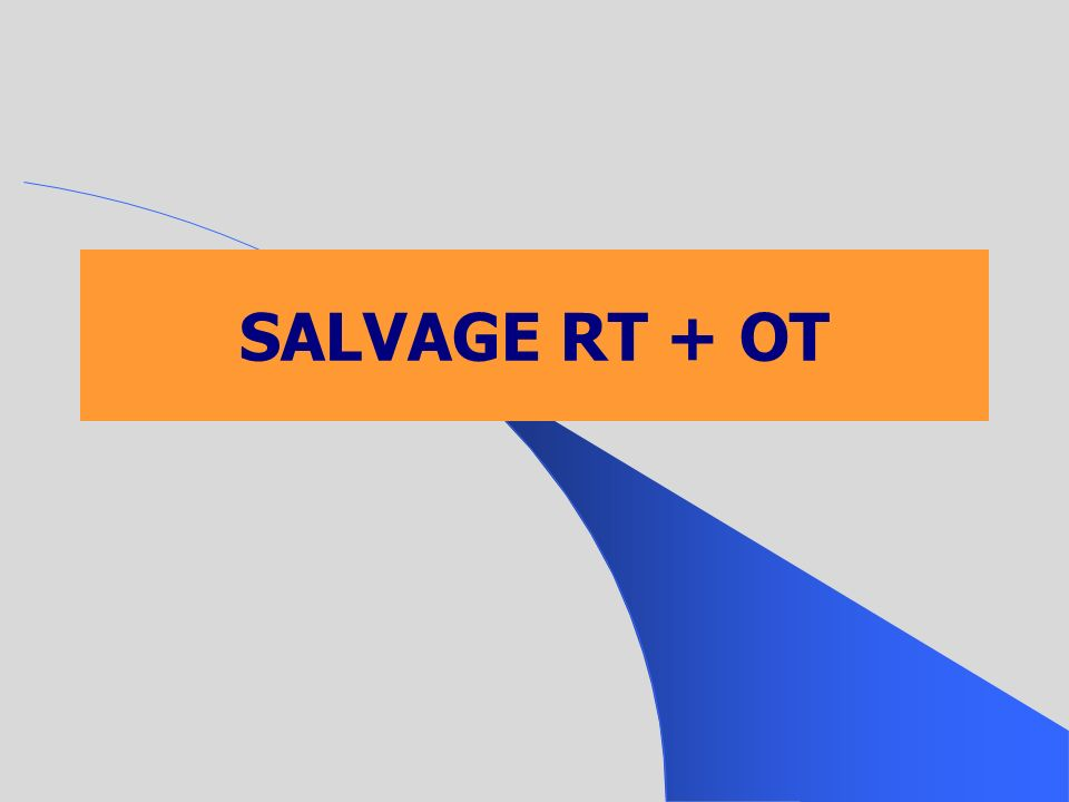 SALVAGE RT + OT