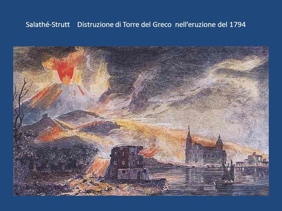 Salathé-Strutt Distruzione di Torre del Greco nelleruzione del 1794