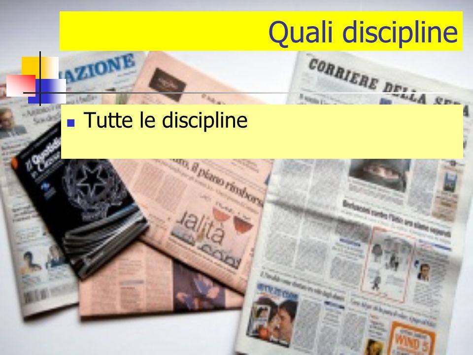 Quali discipline Tutte le discipline