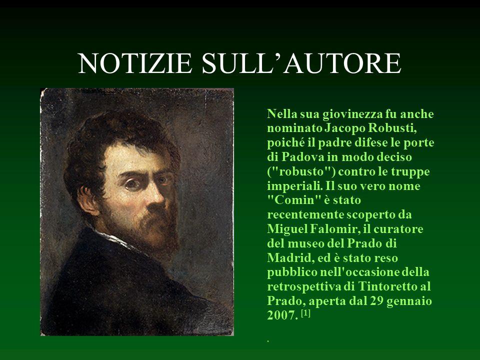 NOTIZIE SULLAUTORE La fuga in Egitto (1582 - 1587) di Jacopo Robusti, detto il Tintoretto (1518- 1594) Tintoretto,pseudonimo di Jacopo Comin (Venezia,