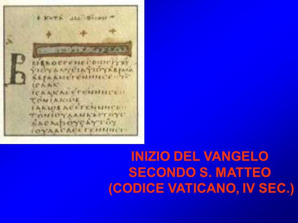 INIZIO DEL VANGELO SECONDO S. MATTEO (CODICE VATICANO, IV SEC.)