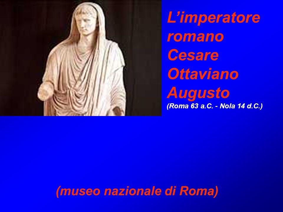 Limperatore romano Cesare Ottaviano Augusto (Roma 63 a.C. - Nola 14 d.C.) (museo nazionale di Roma)