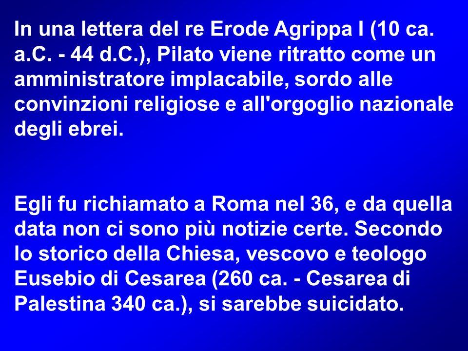 In una lettera del re Erode Agrippa I (10 ca.a.C.