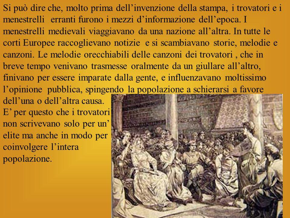 Una delle molte forme poetiche usate dai trovatori è il cosi detto sirventese, che letteralmente significa canzone del servitore.