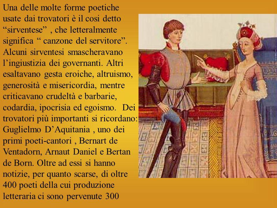 Una delle molte forme poetiche usate dai trovatori è il cosi detto sirventese, che letteralmente significa canzone del servitore. Alcuni sirventesi sm
