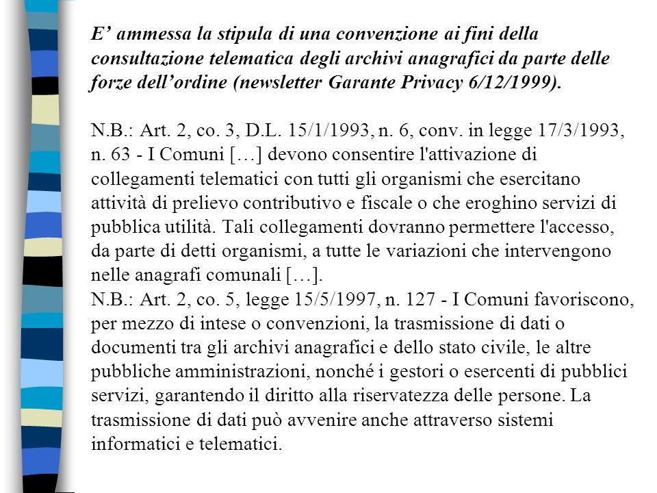 E ammessa la stipula di una convenzione ai fini della consultazione telematica degli archivi anagrafici da parte delle forze dellordine (newsletter Ga