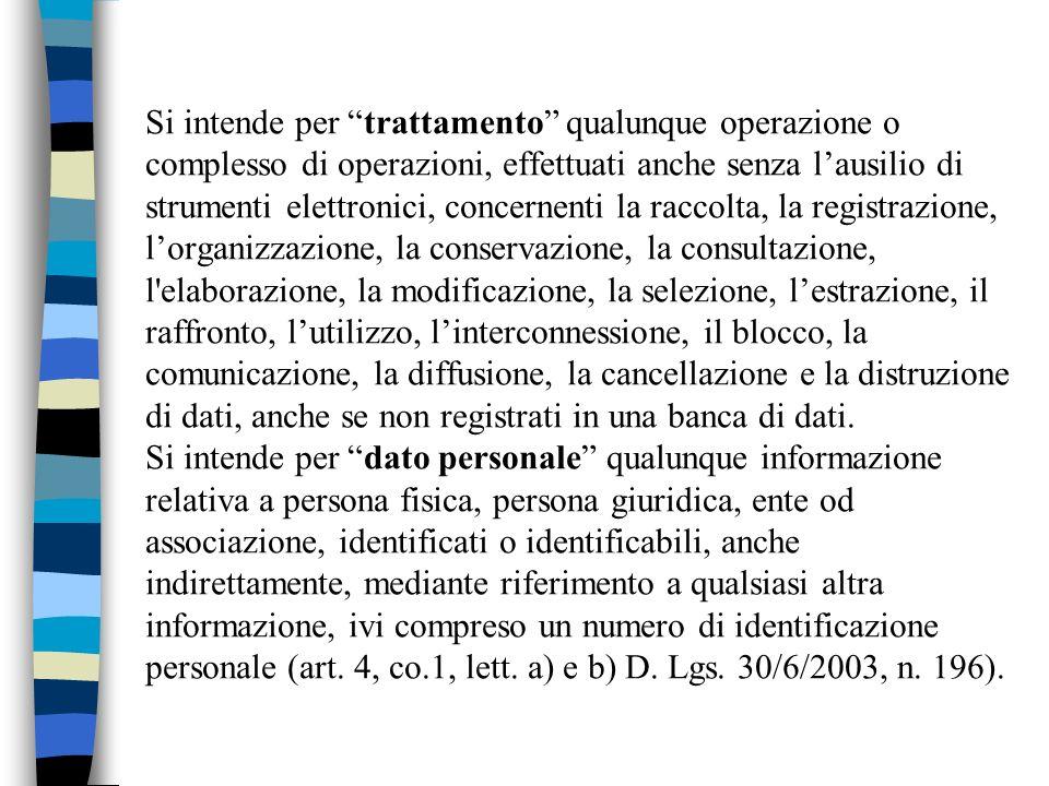 Tutte le operazioni svolte dallufficiale di anagrafe devono essere considerate trattamento di dati personali e, quindi, soggette alle disposizioni di cui al D.